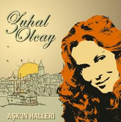 Zuhal Olcay – Aşk'ın Halleri