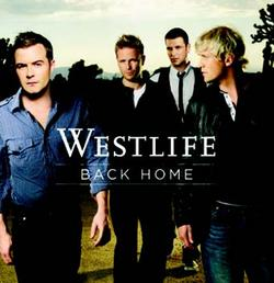 BACK HOME Westlife (Sony&BMG)