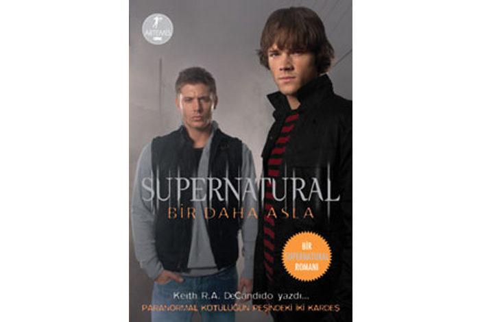 """Supernatural """"Bir Daha Asla"""""""