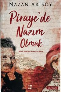"""""""Piraye'de Nazım Olmak"""""""